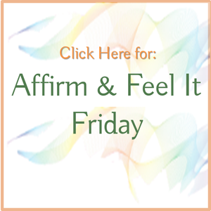 Affirm and Feel Friday300