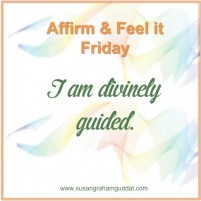 I am divinely guided.