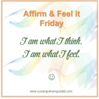 I am what I think. I am what I feel.